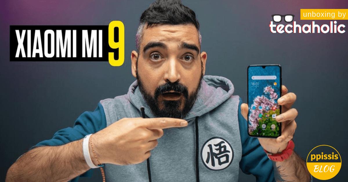 Xiaomi Mi 9 unboxing αλά κυπριακά | by Techaholic